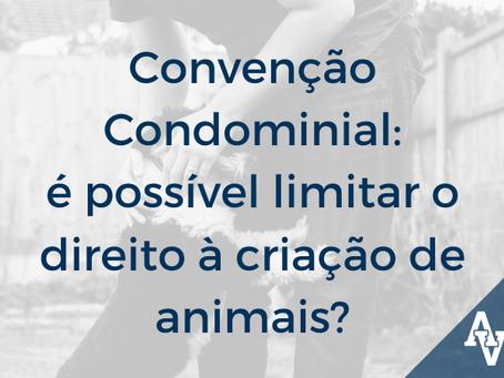 Convenção Condominial: é possível limitar o direito à criação de animais?