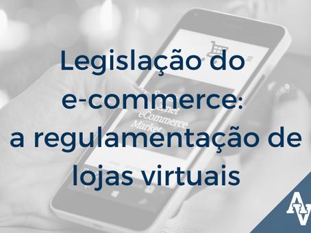 Legislação do e-commerce: a regulamentação de lojas virtuais