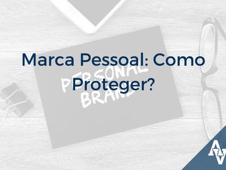 Marca Pessoal: Como Proteger?