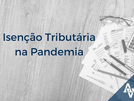 Isenção Tributária na Pandemia