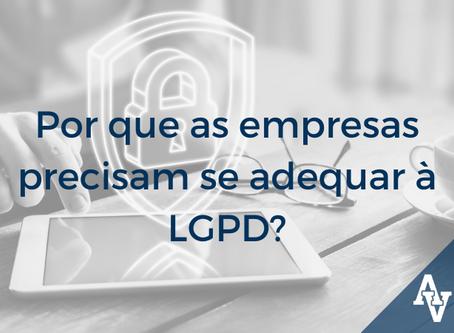 Por que as empresas precisam se adequar à LGPD?