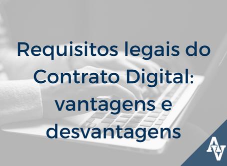 Requisitos legais do Contrato Digital: vantagens e desvantagens