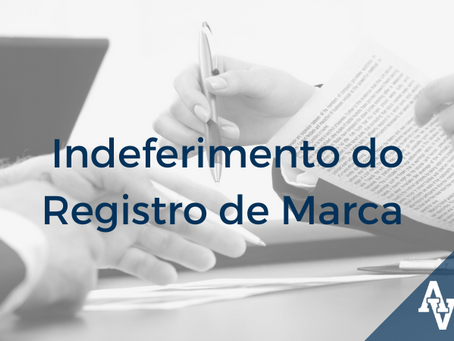 Indeferimento do Registro de Marca