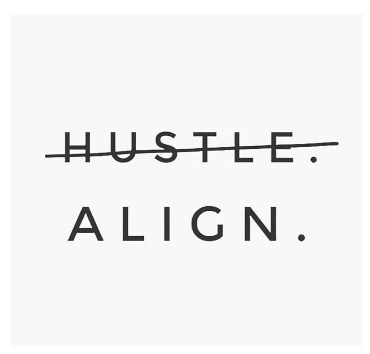 Hustle... Align