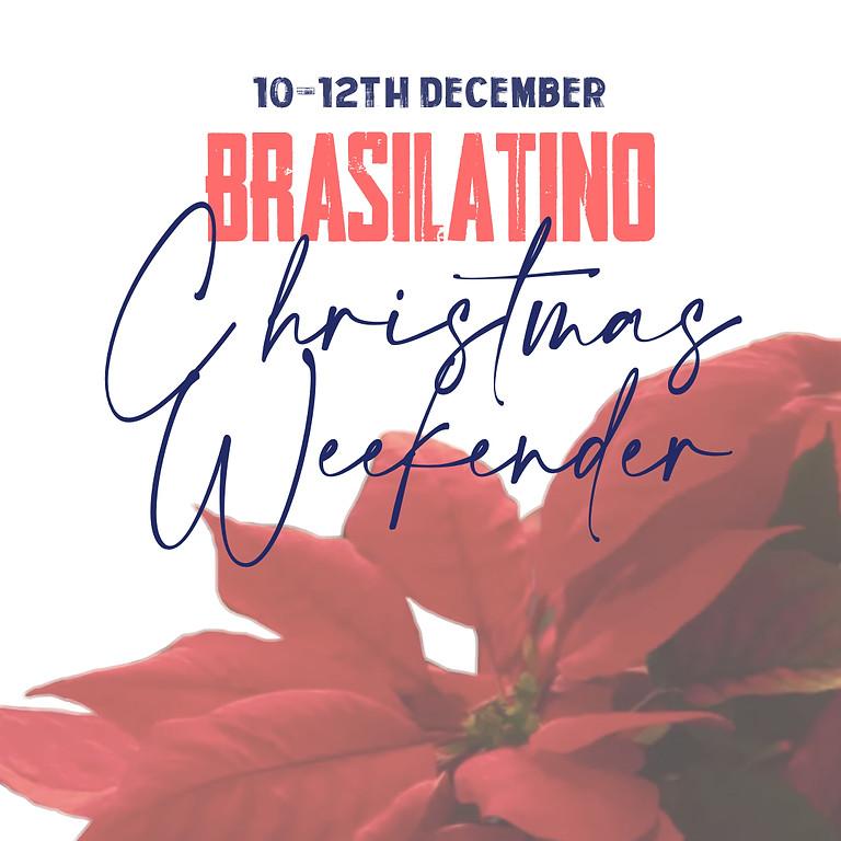 Brasilatino Christmas Weekender