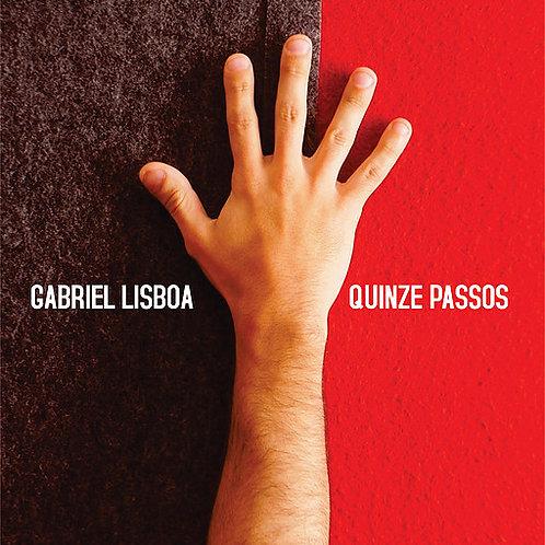 Quinze Passos - Gabriel Lisboa (Disco Físico)