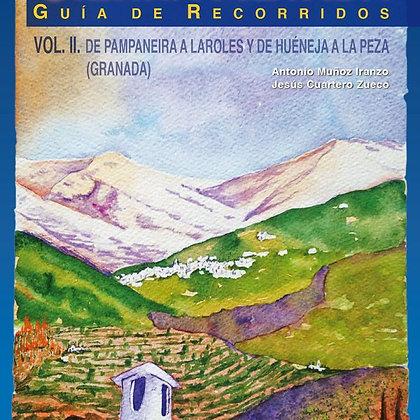 SIERRA NEVADA VOL. II De Pampaneira a Laroles y de Huéneja a La Peza