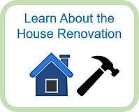Learn About the House Renovation.png