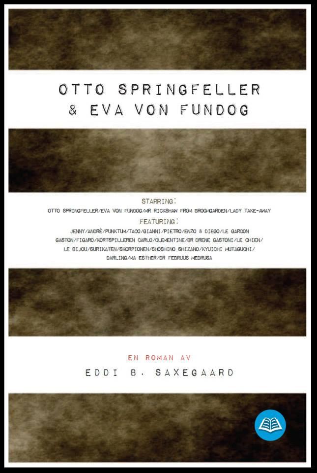 Otto Springfeller & Eva von Fundog