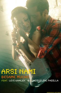 Flickr - Arsi Nami Besame Mucho feat Levi Whalen & Jaqueline Padilla