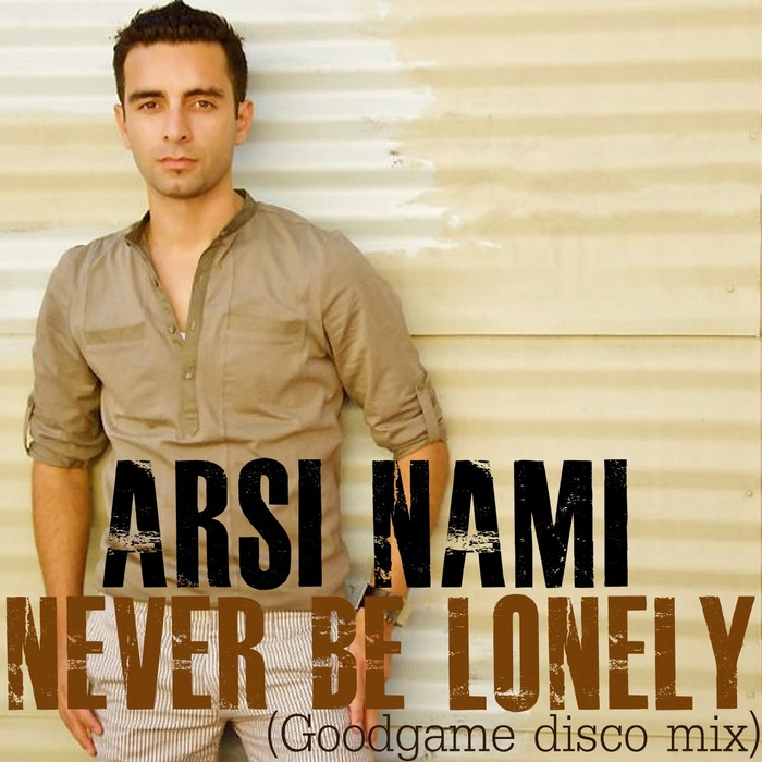 Never Be Lonely.jpg