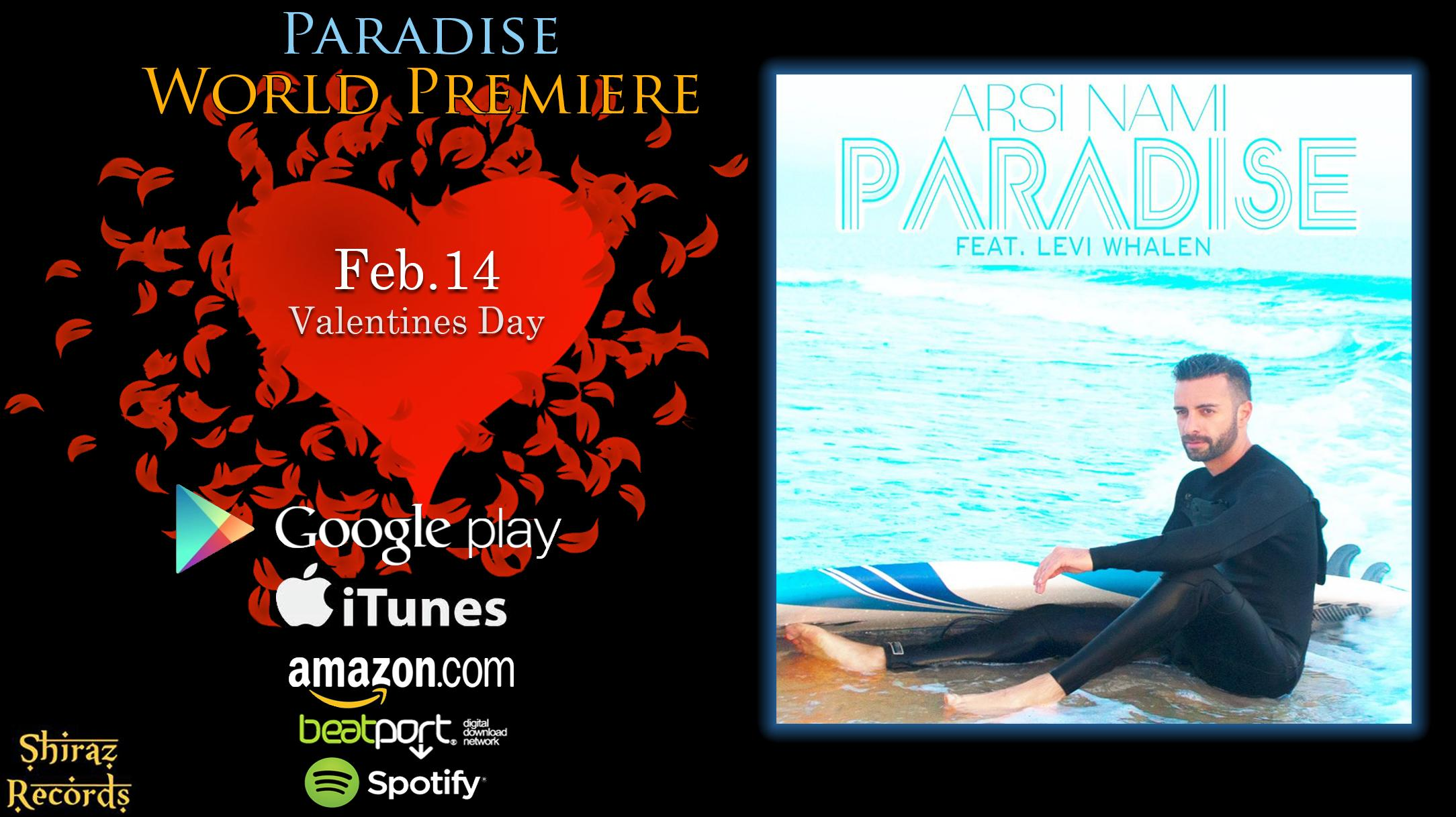 Flickr - Arsi Nami - Paradise (feat.Levi Whalen) World Premiere on Valentines Da