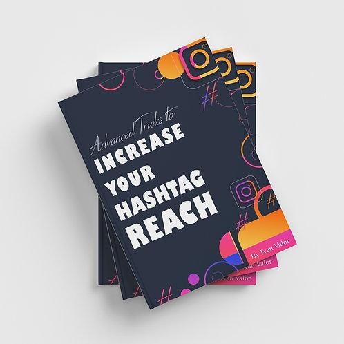 Advanced Tricks To Increase Your Hashtag Reach