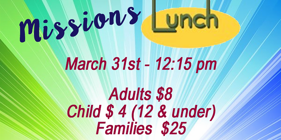 Missions Lunch