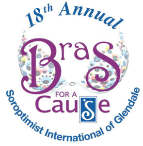 Soroptimist of Glendale Hosts 18th Annual Bras for a Cause