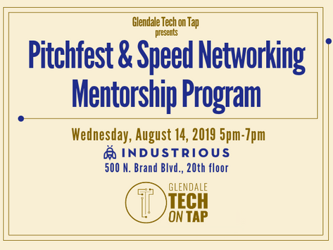 Glendale Tech on Tap Pitchfest and Speed Networking Mentorship Program August 14