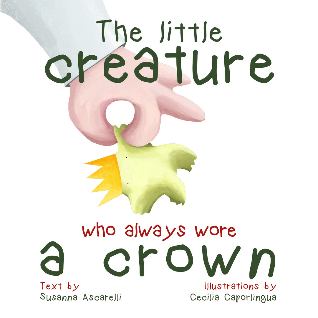 The Little Creature who Always wore a cr