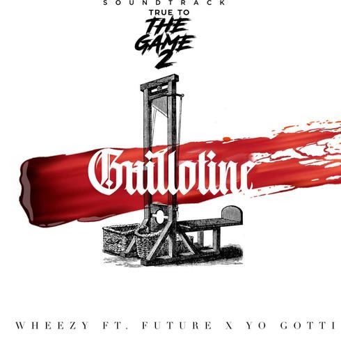 """Wheezy, Future, & Yo Gotti Ready The """"Guillotine"""""""