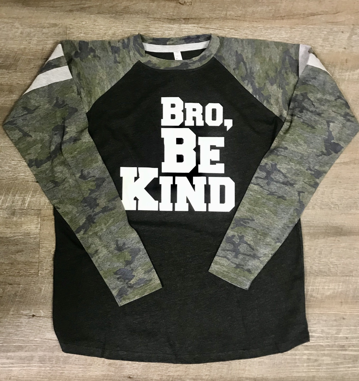 Bro Be Kind Long Sleeve