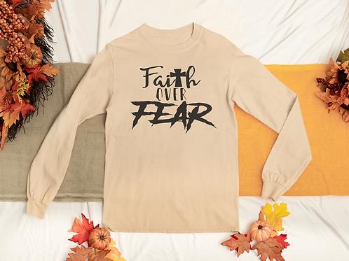 Faith Over Fear Long Sleeve