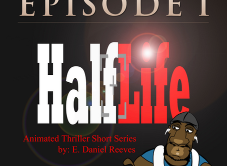 "E Daniel Reeves Animated Short Film ""HalfLife"""