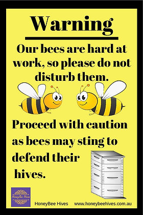 Caution Bees at Work Corflute Sign