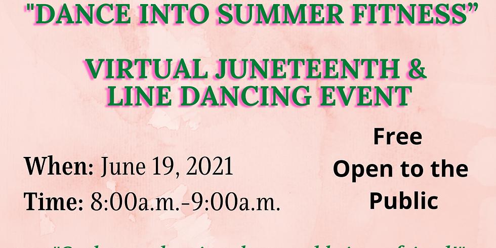 Dance Into Summer Fitness: Virtual Juneteenth & Line Dancing Event