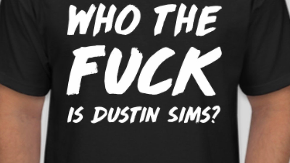 Who the fuck is Dustin Sims?