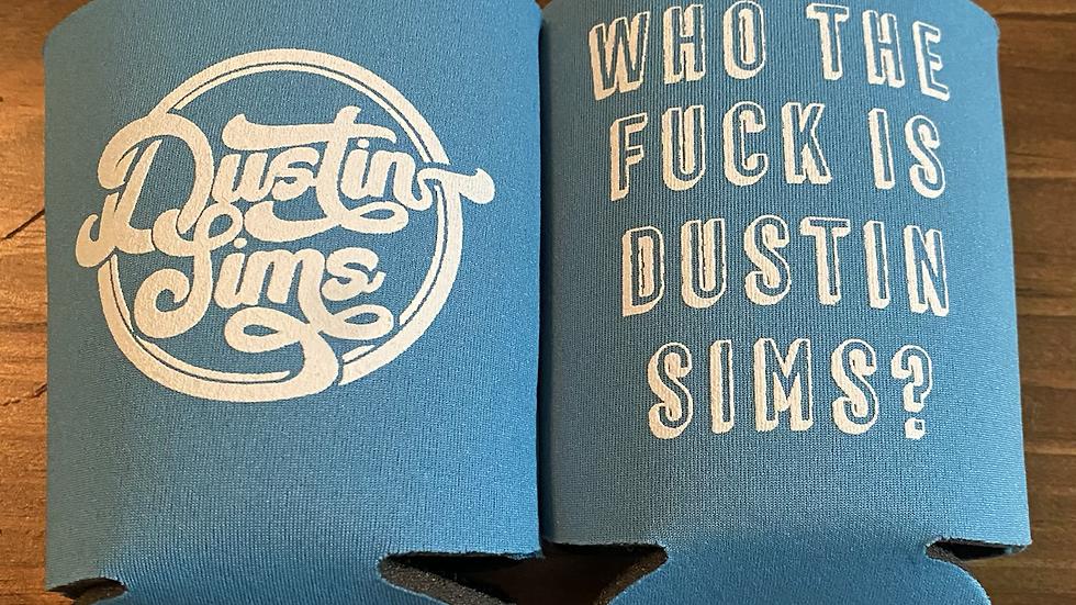 Dustin Sims Koozie