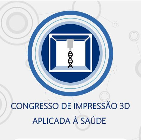 Congresso de Impressão 3D Aplicado à Saúde.