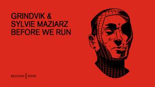 SNDST087: Grindvik & Sylvie Maziarz - Before We Run EP