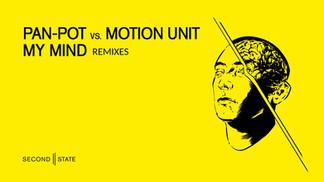 SNDST080: Pan-Pot vs. Motion Unit - My Mind Remixes EP
