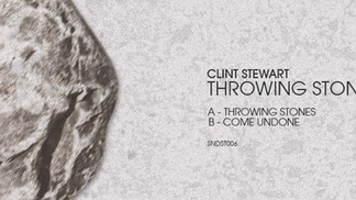 Clint Stewart's Throwing Stones EP (SNDST006)