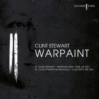 CLINT STEWART - WARPAINT EP [SECOND STATE AUDIO: SNDST003]