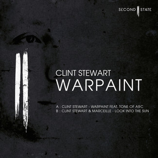 CLINT STEWART - WARPAINT EP [SECOND STATE AUDIO: SNDST003]
