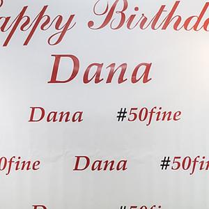 Dana's #50 Fine Birthday
