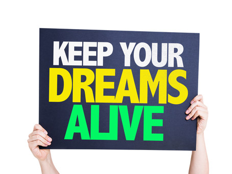 Building Courage: Keeping Your Dreams Alive When Everything Gets Tough