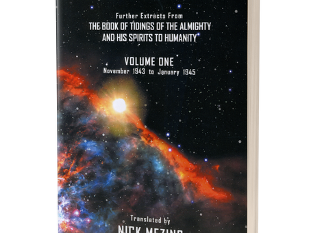 The Creation of the Universe and The Role of Man in Tidings: Volume One Translated by Nick Mezins
