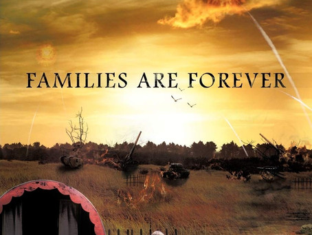 Families are Forever, Whenever, Wherever