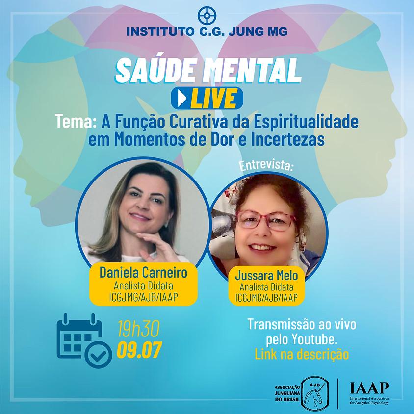 Live. Tema: A função curativa da espiritualidade em momentos de dor e incertezas