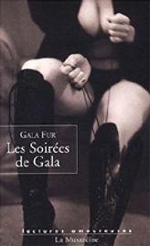 Les Soirées de Gala, un roman de Gala Fur