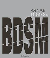 Dictionnaire du BDSM de Gala Fur