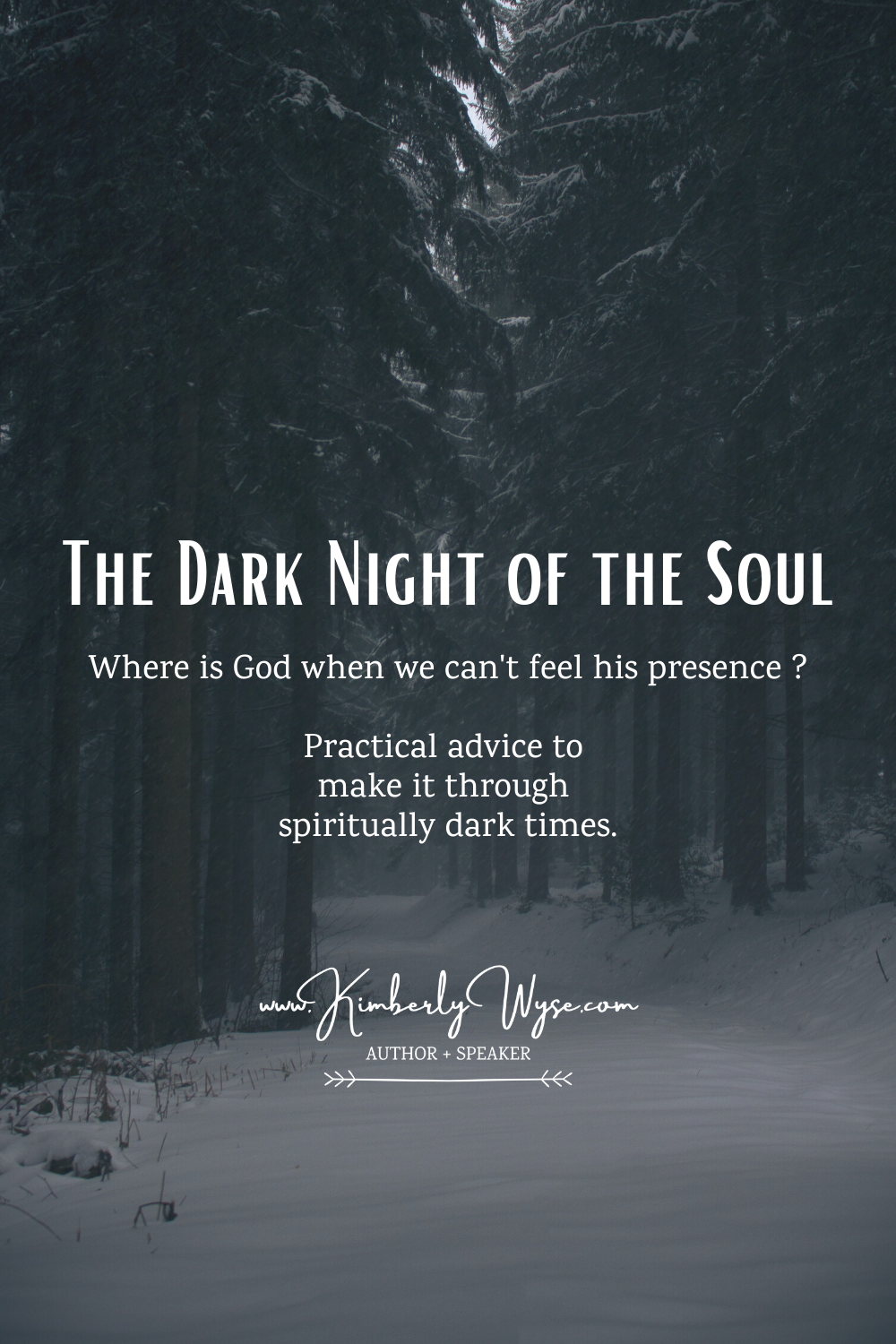 Where is God when we can't feel His presence? Practical advice to make it through spiritually dark times.