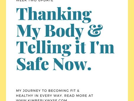 Thanking My Body: Week 2 Update