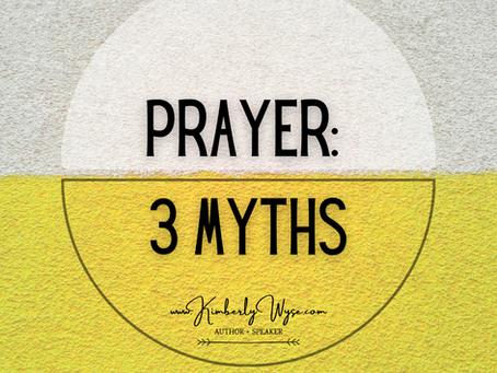 Prayer: 3 Myths