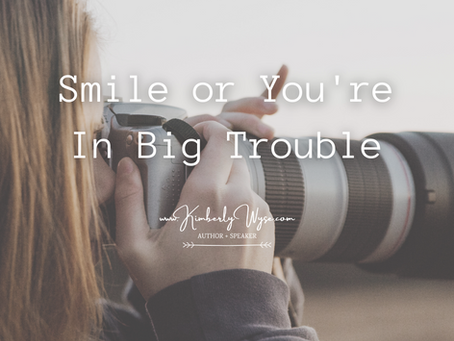 Smile, or You're in Big Trouble