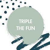 triple the fun.png