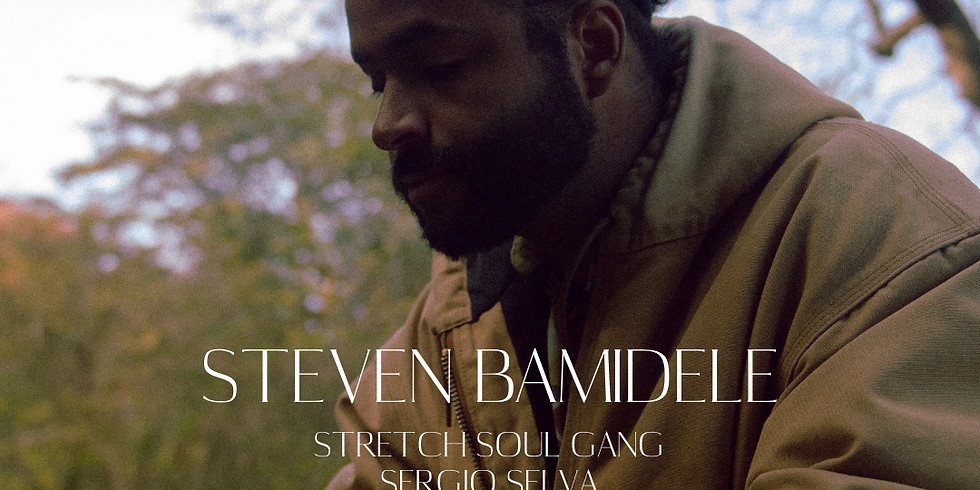DSP: Steven Bamidele // Stretch Soul Gang // Sergio Selva