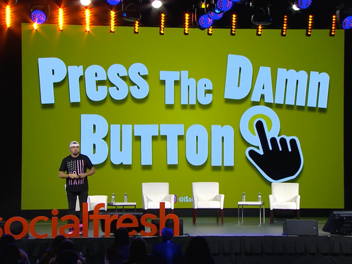Press The Damn Button: Power of Video and Podcasting