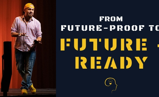 From Future-Proof to Future-Ready in 5 Steps